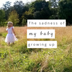 The Sadness of my baby growing up