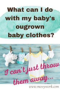 what to do with old outgrown baby clothes